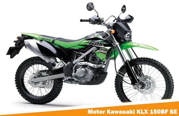 Motor Kawasaki KLX 150BF SE, Harga Motor Kawasaki KLX 150BF SE