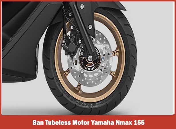 Ban Tubeless Motor Yamaha Nmax 155 2018, Fitur Motor Yamaha Nmax 155 2018