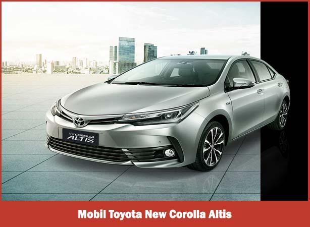 Mobil Toyota New Corolla Altis