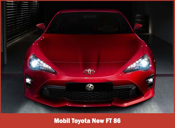 Mobil Toyota New FT 86