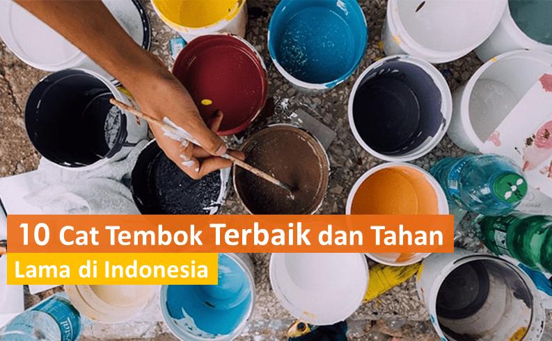 10 Cat Tembok Terbaik Dan Tahan Lama Di Indonesia Update 2021